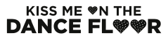 Kiss Me On The Dancefloor Logo